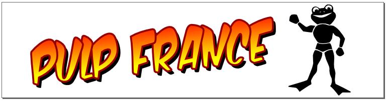 PULP FRANCE Forum Index