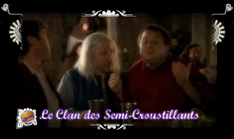 Le Clan des Semi-Croustillants Index du Forum